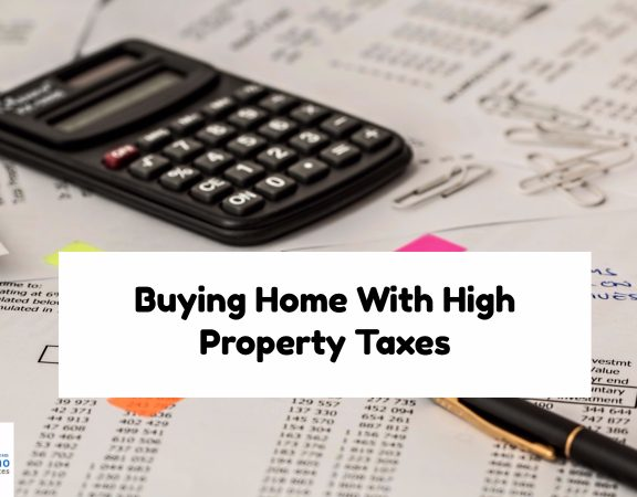Buying Home With High Property Taxes