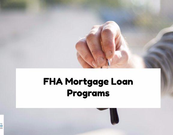 FHA Mortgage Loan Programs