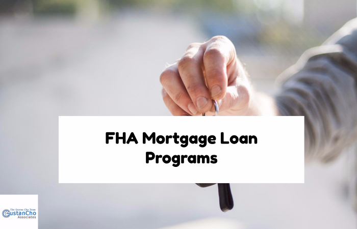 FHA Mortgage Loan Programs