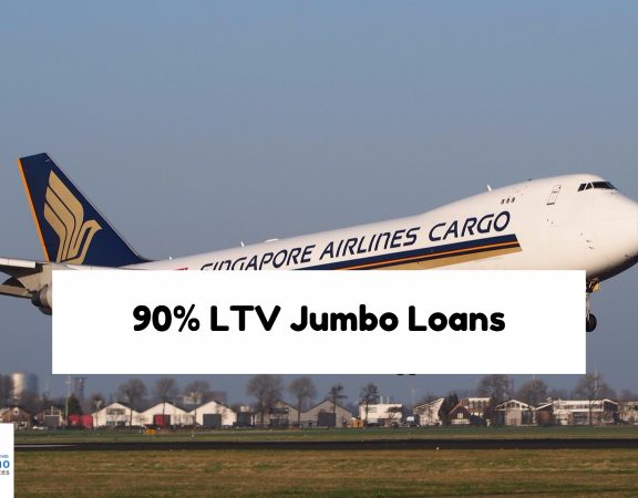 90% LTV Jumbo Loans