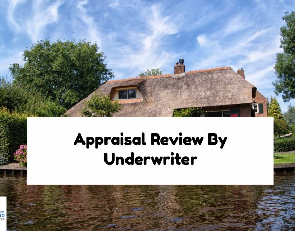 Appraisal Review By Underwriter
