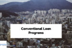 Types Of Conventional Loan Programs And Qualifying Requirements