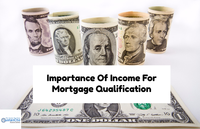 Importance Of Income For Mortgage Qualification