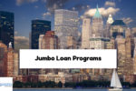 Jumbo Loan Programs For Self Employed Borrowers