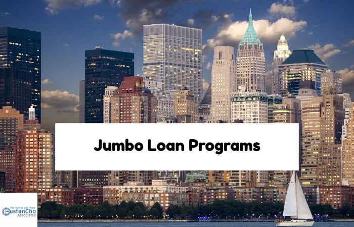 Jumbo Loan Programs