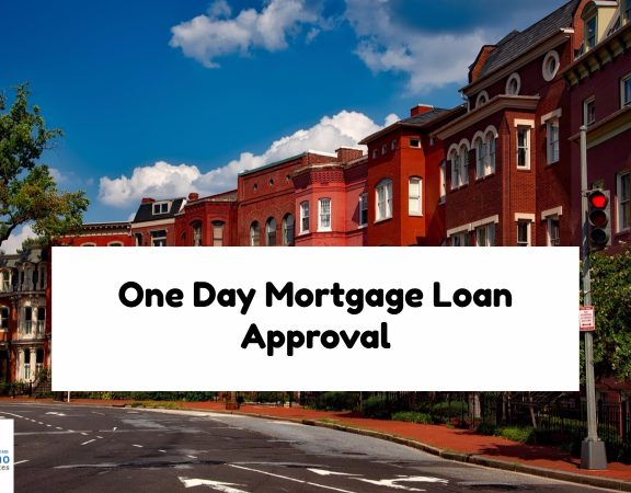 One Day Mortgage Loan Approval