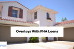 Lenders With No Mortgage Lending Overlays With FHA Loans