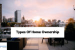 Types Of Home Ownership And How To Hold Title On Home