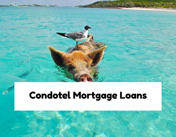 Condo Hotel Unit Mortgage Loans