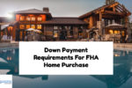 Down Payment Requirement For FHA Home Purchase In Illinois