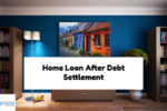 Qualifying For Home Loan After Debt Settlement Versus Bankruptcy
