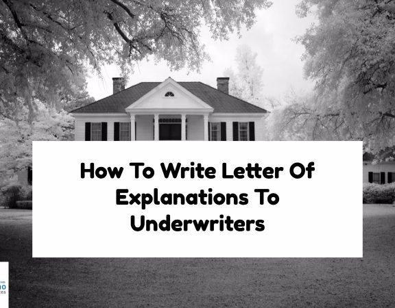 How To Write Letter Of Explanations To Underwriters