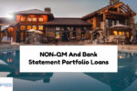 Types Of NON-QM And Bank Statement Portfolio Loans