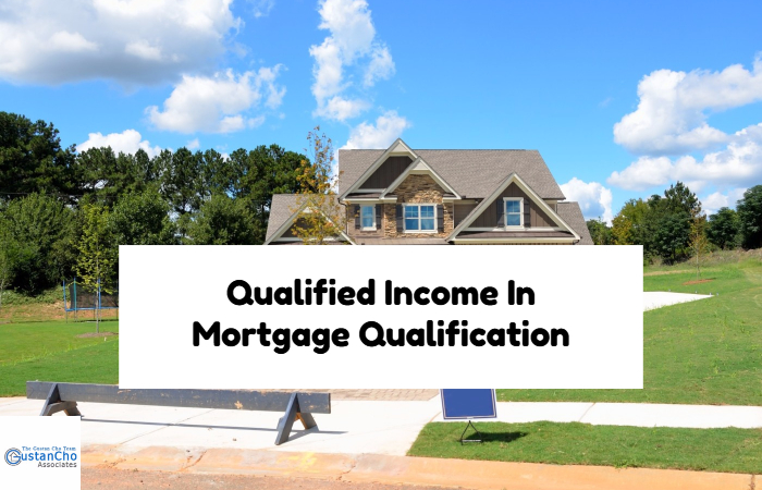 Qualified Income In Mortgage Qualification