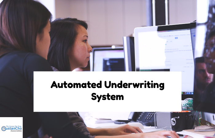 Automated Underwriting System Approval