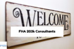 Hiring FHA 203k Loan Consultants For 203k Rehab Loans