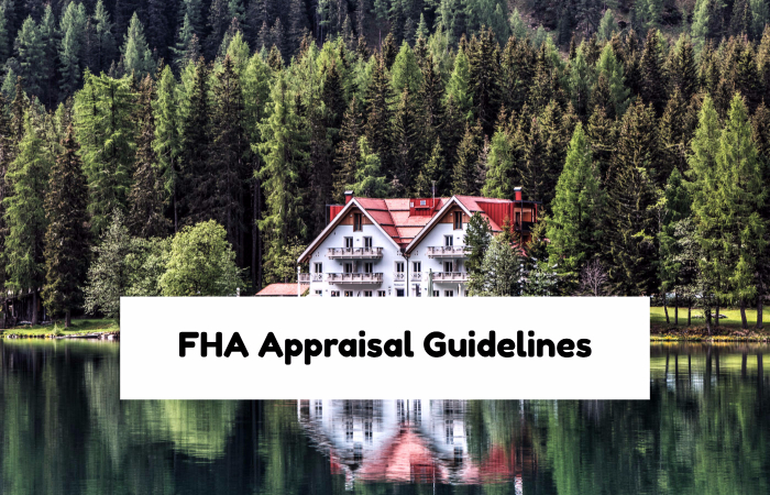 FHA Appraisal Guidelines