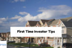 First Time Investor Tips On Buying Investment Properties