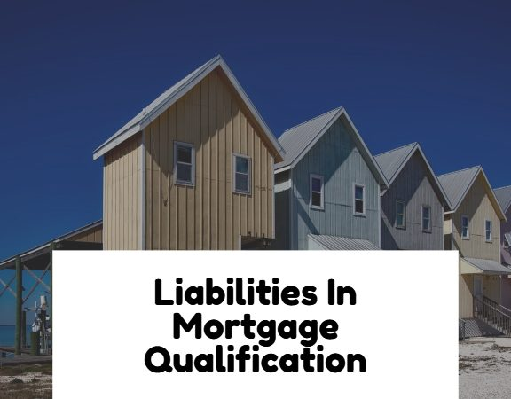 Liabilities In Mortgage Qualification