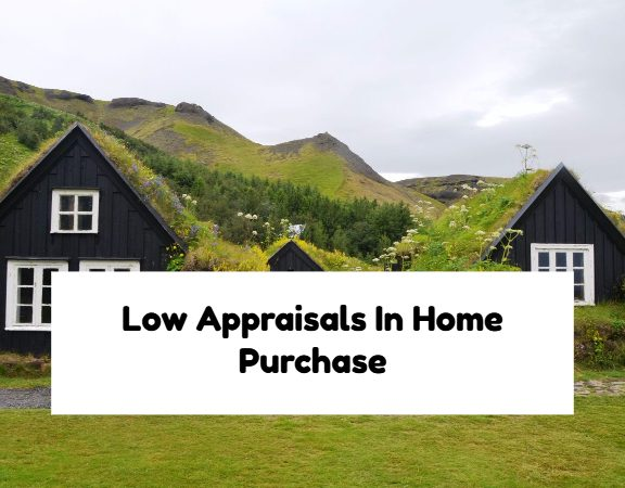 Low Appraisals In Home Purchase