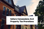 Sellers Concessions And Tax Prorations On Illinois Home Purchase