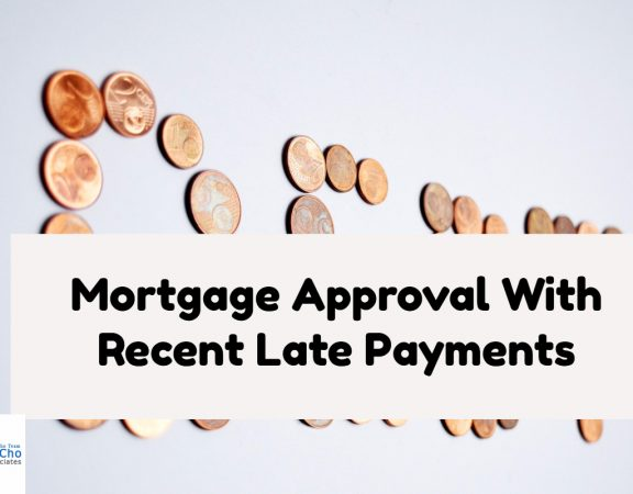 Mortgage Approval With Late Payments