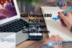 620 FICO Versus 580 FICO In Mortgage Qualification On FHA Loans
