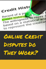 Credit Dispute On Derogatory Item With A Balance Will Disqualify You For A Mortgage Loan