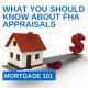 FHA Appraisal Versus Conventional Appraisal