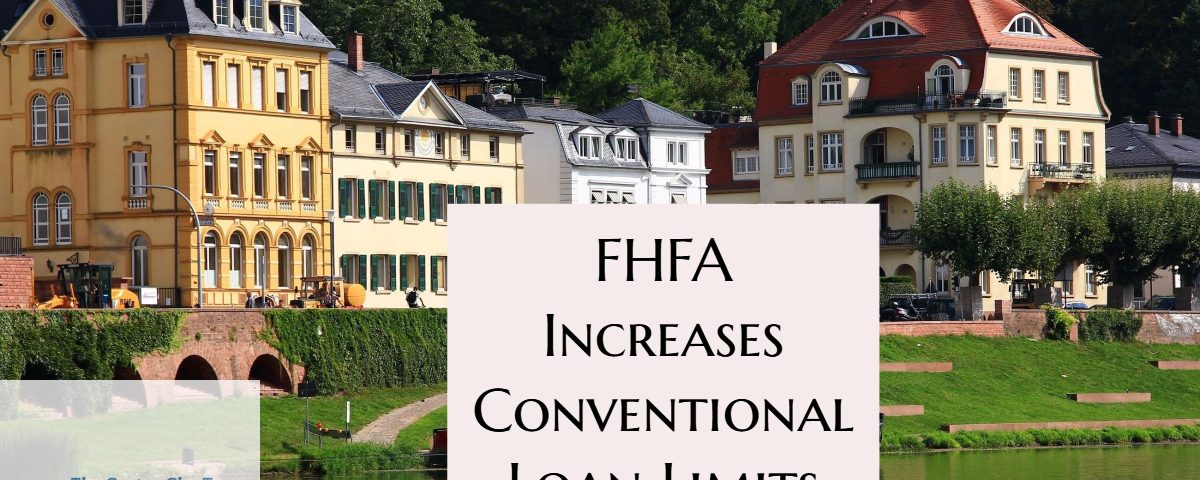 FHFA Increases Conventional Loan Limits
