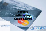 Factors Influencing Credit Scores When Applying For Mortgage