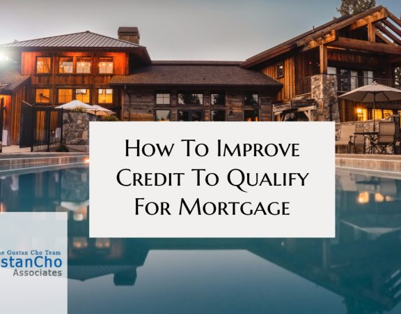 How To Improve Credit To Qualify For Mortgage