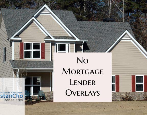 No Mortgage Lender Overlays Approvals