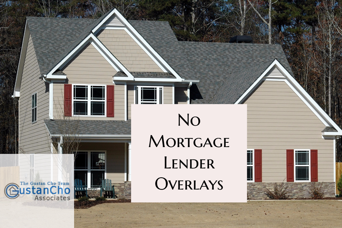 No Mortgage Lender Overlays Approvals On FHA And VA Loans