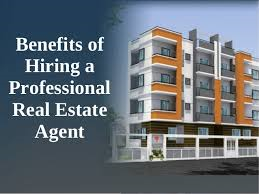 Benefits Of Hiring A Real Estate Agent