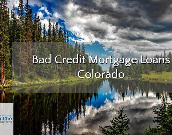 Bad Credit Mortgage Loans Colorado