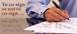 Co-Signer: Can Being A Co-Signer Hurt Me In Qualifying For A Mortgage?