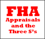 FHA Appraisal: FHA Appraisal Basics