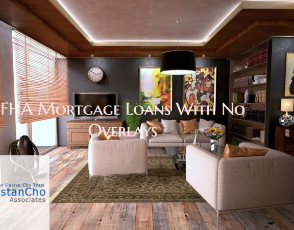 FHA Mortgage Loans With No Overlays