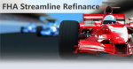 FHA Streamline Refinance Loan