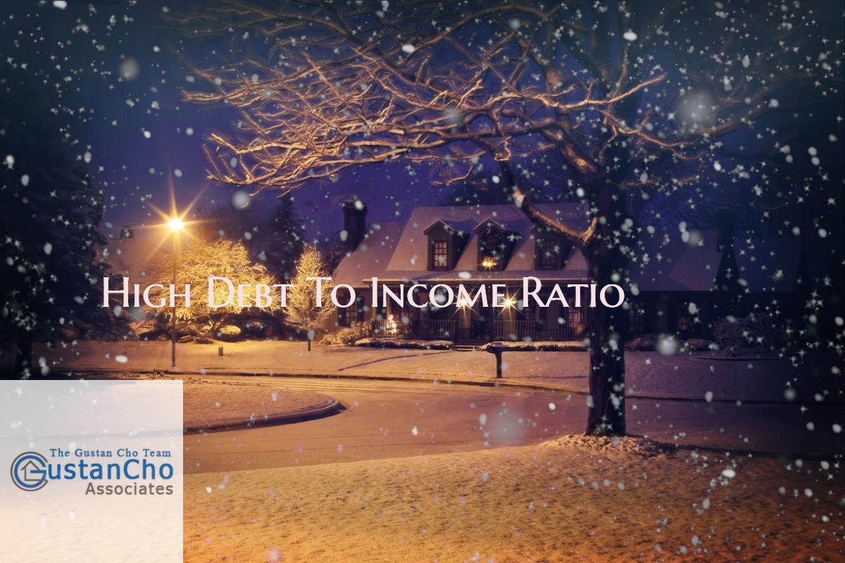 Mortgage Denial Due To HIgh Debt To Income Ratio