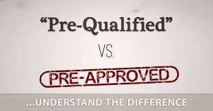 Difference Between Pre-Qualification Versus Pre-Approval