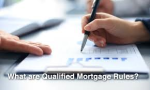 Qualified Mortgages: How It Affects You?