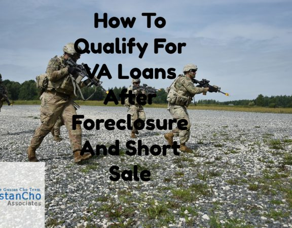 VA Loans After Foreclosure And Short Sale