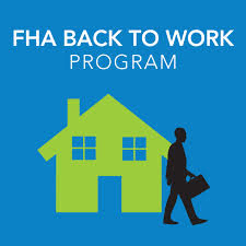 FHA Back To Work Mortgage Program
