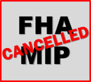 Eliminating FHA Mortgage Insurance Premium