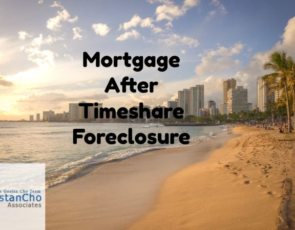 Mortgage After Timeshare Foreclosure