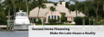 Second Home Financing: Down Payment And Qualifications