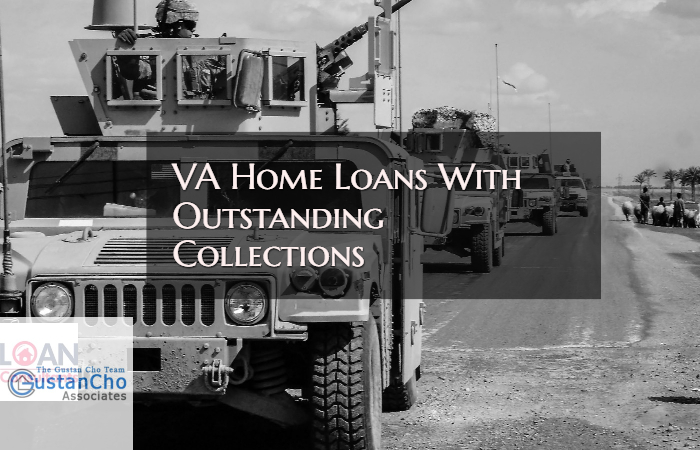 VA Home Loans With Outstanding Collections