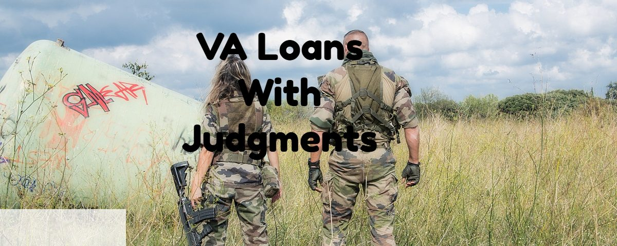 VA Loans With Judgments
